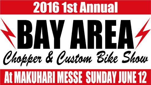 BAY AREA Chopper &  Custom Bike Show 出店のお知らせ