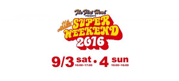 SUPER WEEKEND 2016